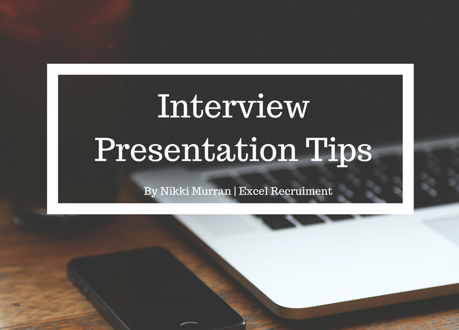 Tips for Interview Presentations