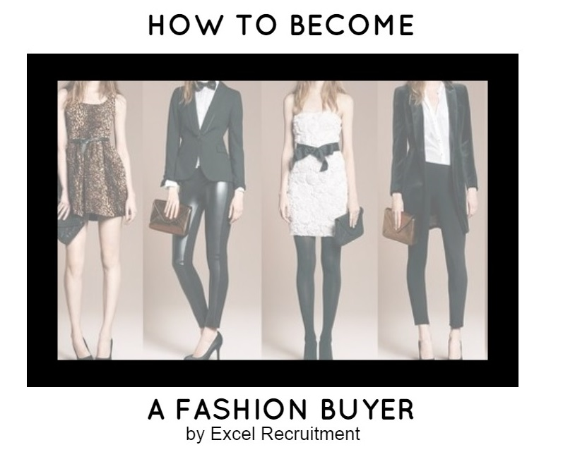 How to become a Retail Fashion Buyer