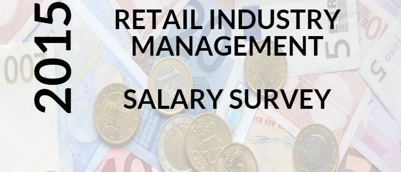 Excel Recruitment | Salary Survey 2015 | Retail Industry Management