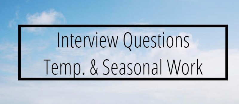 Temporary and Seasonal Job Interview Questions