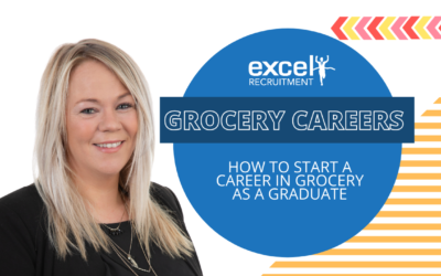 The Excel Recruitment Podcast: Grocery Careers